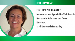 Dr. Irene Hames (Research-Publication & Peer-Review Specialist) discusses how the journal editorial process has evolved over the years