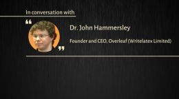 Interview with Dr. John Hammersley, Co-founder and CEO of Overleaf