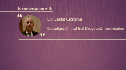Interview with Dr. Leslie Citrome
