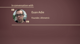 Interview with Dr. Euan Adie, Founder of Altmetric