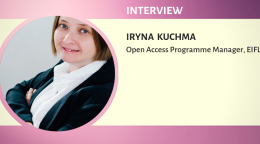 Interview with Iryna Kuchma, Open Access Programme Manager, EIFL
