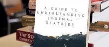 Keep calm and wait: A guide to understanding journal statuses