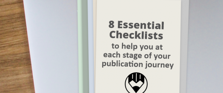 8 Essential checklists to help you at each stage of your publication journey