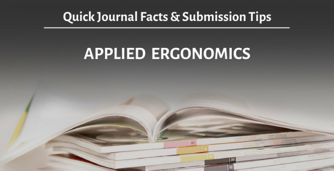 Applied Ergonomics: Quick facts and submission tips