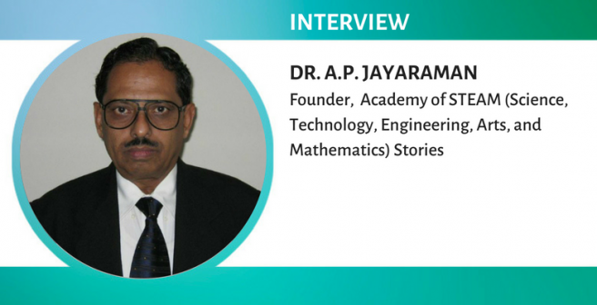 There are warm human stories behind every scientific concept, principle, law, and practice-Dr. A.P. Jayaraman