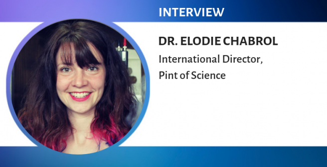A pint of science for everyone, everywhere - A conversation with Dr. Elodie Chabrol