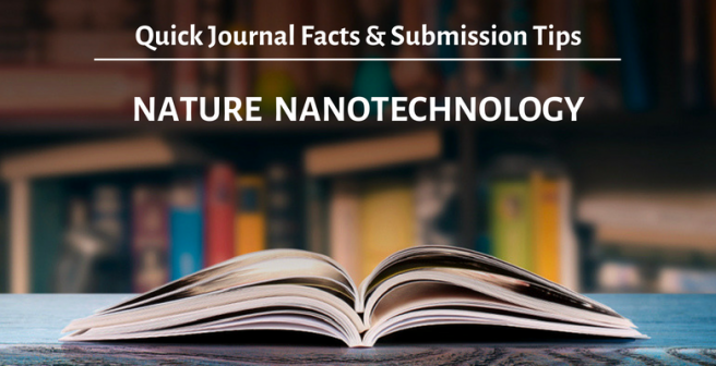 Nature Nanotechnology: Quick facts and submission tips