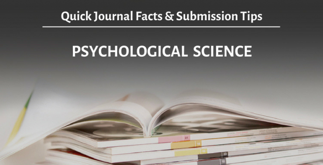 Psychological Science: Quick facts and submission tips