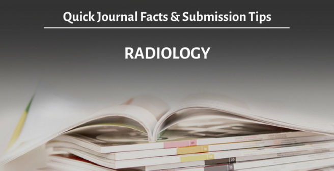 Radiology journal: Quick facts and submission tips