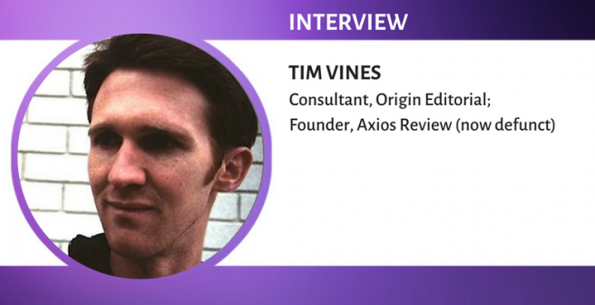 interview with Tim Vines, Managing Editor and Founder of Axios