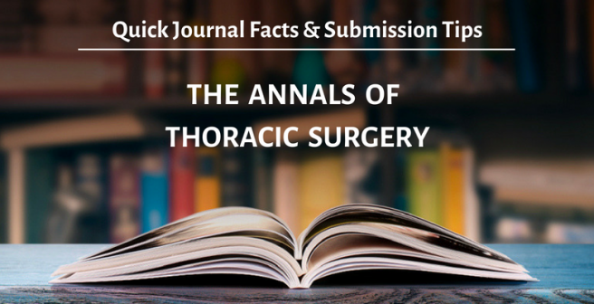 The Annals of Thoracic Surgery: Quick facts and submission tips