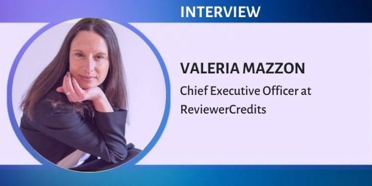 Interview with Valeria Mazzon, Chief Executive Officer at ReviewerCredits